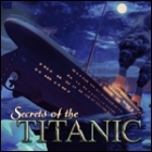 Secrets of the Titanic: 1912 - 2012 game