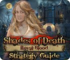 Shades of Death: Royal Blood Strategy Guide game