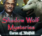 Shadow Wolf Mysteries: Curse of Wolfhill game