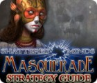 Shattered Minds: Masquerade Strategy Guide game