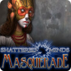 Shattered Minds: Masquerade game