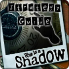 She is a Shadow Strategy Guide game