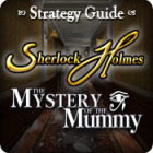 Sherlock Holmes: The Mystery of the Mummy Strategy Guide game