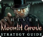 Shiver: Moonlit Grove Strategy Guide game