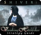 Shiver: Vanishing Hitchhiker Strategy Guide game