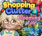 Shopping Clutter 3: Blooming Tale game