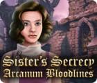 Sister's Secrecy: Arcanum Bloodlines game