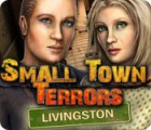 Small Town Terrors: Livingston game