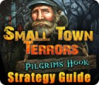 Small Town Terrors: Pilgrim's Hook Strategy Guide game