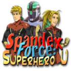Spandex Force: Superhero U game