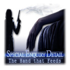 Special Enquiry Detail: The Hand that Feeds game