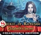 Spirit of Revenge: Elizabeth's Secret Collector's Edition game