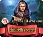 Spirit of Revenge: Elizabeth's Secret game