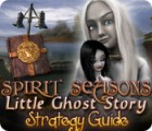 Spirit Seasons: Little Ghost Story Strategy Guide game