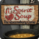 Spirit Soup: The Queensbury Curse game