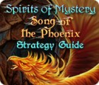 Spirits of Mystery: Song of the Phoenix Strategy Guide game