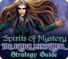 Spirits of Mystery: The Dark Minotaur Strategy Guide game