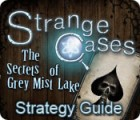Strange Cases: The Secrets of Grey Mist Lake Strategy Guide game