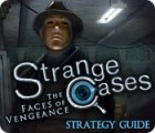 Strange Cases: The Faces of Vengeance Strategy Guide game