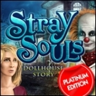 Stray Souls: Dollhouse Story Platinum Edition game