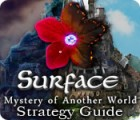 Surface: Mystery of Another World Strategy Guide game
