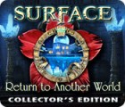 Surface: Return to Another World Collector's Edition game