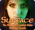 Surface: The Noise She Couldn't Make Strategy Guide game