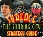 Surface: The Soaring City Strategy Guide game