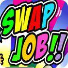 Swap Job game
