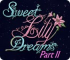 Sweet Lily Dreams: Chapter II game