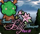 Sweet Lily Dreams: Chapter III game