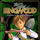 The Tales of Bingwood: To Save a Princess game