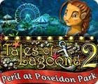 Tales of Lagoona 2: Peril at Poseidon Park game
