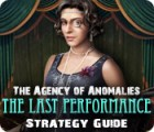 The Agency of Anomalies: The Last Performance Strategy Guide game