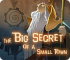 The Big Secret of a Small Town game