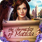The Chronicles of Matilda game