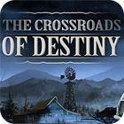 The Crossroads Of Destiny game