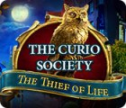 The Curio Society: The Thief of Life game