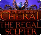 The Dark Hills of Cherai 2: The Regal Scepter game