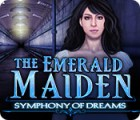 The Emerald Maiden: Symphony of Dreams game
