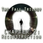 The Fall Trilogy Chapter 2: Reconstruction game