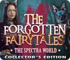 The Forgotten Fairy Tales: The Spectra World Collector's Edition game