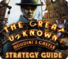 The Great Unknown: Houdini's Castle Strategy Guide game