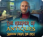 The Keeper of Antiques: Shadows From the Past game