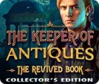 The Keeper of Antiques: The Revived Book Collector's Edition game