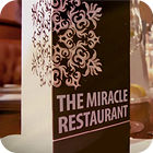 The Miracle Restaurant game