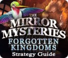 The Mirror Mysteries: Forgotten Kingdoms Strategy Guide game