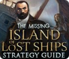 The Missing: Island of Lost Ships Strategy Guide game