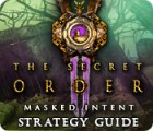 The Secret Order: Masked Intent Strategy Guide game