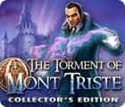 The Torment of Mont Triste Collector's Edition game